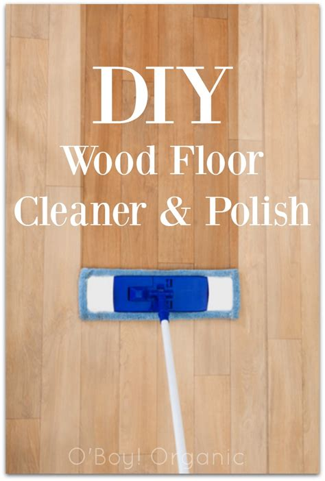 Wood Floor Cleaner Diy Diy Wood Floor Cleaner