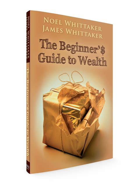 stocks the beginner s guide to building wealth books the beginner guide to wealth book noel whittaker
