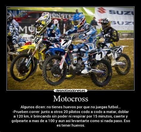 imagenes motivadoras moto im 225 genes y carteles de motocross pag 9 desmotivaciones