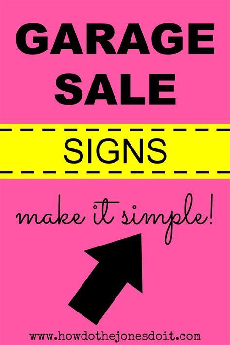 Up After Garage Sale by Best 25 Garage Sale Signs Ideas On Yard Sale