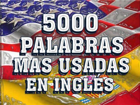 imagenes ingles y español vocabulario mas usado en ingl 201 s espa 209 ol pronunciaci 211 n