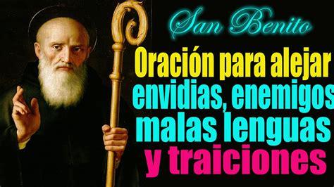 san alejo oracion para alejar malas lenguas enemigos oraci 243 n a san benito para alejar enemigos ocultos