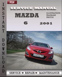 service repair manual free download 2001 mazda b series security system mazda 6 2001 service repair manual instant download