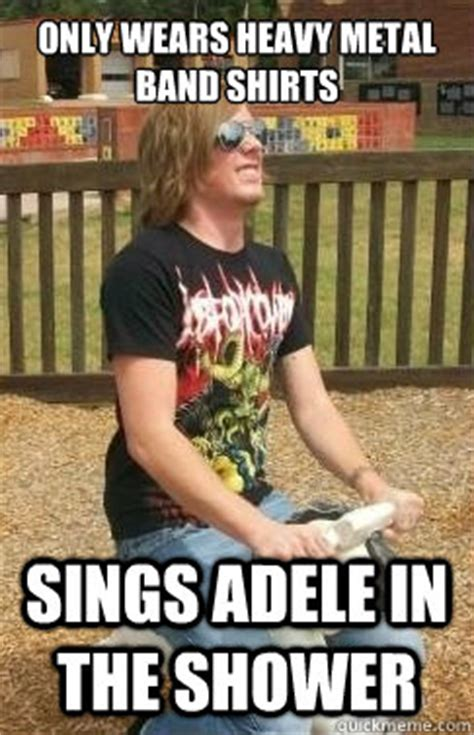 Metal Band Memes - claims to love death metal doesn t know who chuck schuldiner is metalhead grayson quickmeme