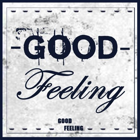 download mp3 feel good soundroll good feeling by good feeling on mp3 wav flac aiff
