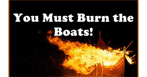 burn the boats story burn the boats a must read story