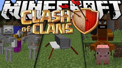 how to download mod clash of clans youtube minecraft mods clashofmobs mod 1 8 clash of clans