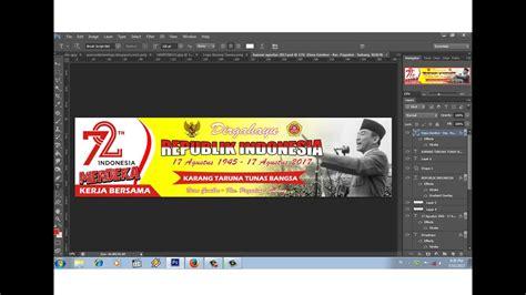 desain gapura 17 agustus desain banner 17 agustus 2017 kerja bersama youtube