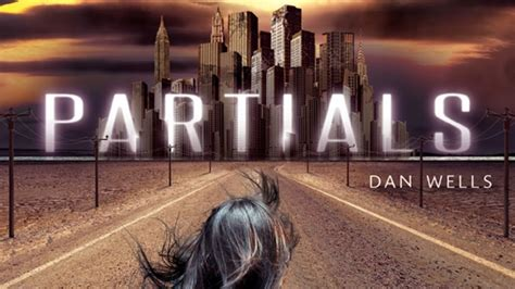 partials by dan wells book review partials by dan wells mindhut sparknotes