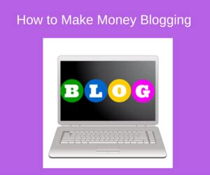 How To Make Money By Blogging Online - how to make money by blogging retired and earning online