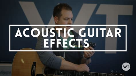 tutorial guitar effects acoustic guitar effects worship tutorials what i like