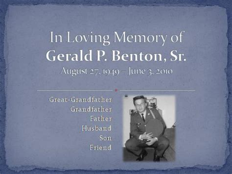 In Loving Memory Of Gerald Benton Authorstream Memory Template Powerpoint
