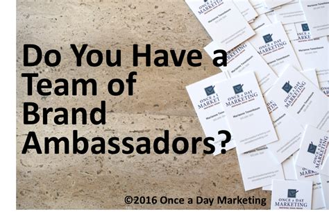 Brand Ambassador Companies by Everyone In Your Company Is A Brand Ambassador Once A Day Marketing