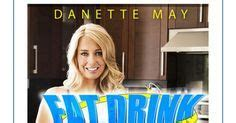 Danette May Detox Shake by Burning Ebook Pdf And Drinks On