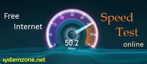 free speed test free speed test system zone
