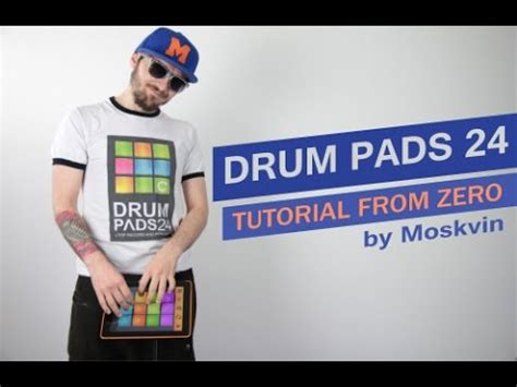download tutorial drum pads 24 drum pads 24 tutorial from zero by moskvin in eng