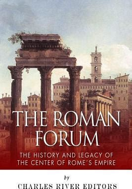 the history and legacy of the greatest empires in the ancient levant books the forum charles river editors 9781494930028