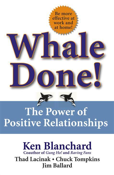 whale done book by kenneth blanchard thad lacinak chuck tompkins jim ballard official