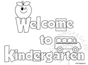 Welcome To Kindergarten Coloring Page welcome to kindergarten coloring sheet coloring page