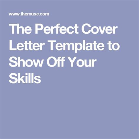 cover letter to show interest in the cover letter template to show your skills