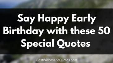 Happy Early Birthday Quotes Happy Birthday Husband 30 Romantic Quotes And Birthday