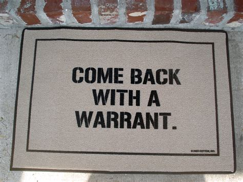 funny door mat quot come back with a warrant quot doormat stuff you should have