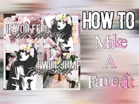 how to make fan video edits on computer how to make a fan edit free easy youtube