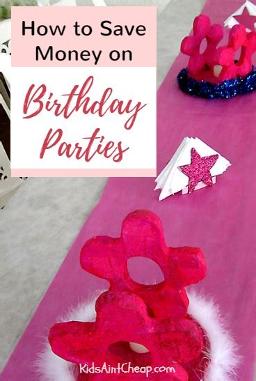 save time and money with these creative birthday party save money on birthday parties archives kids ain t cheap