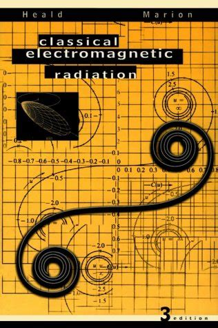 Classical Electricity And Magnetism By Wolfgang Panofsky Phillips classical electromagnetic radiation by heald jerry marion 寘