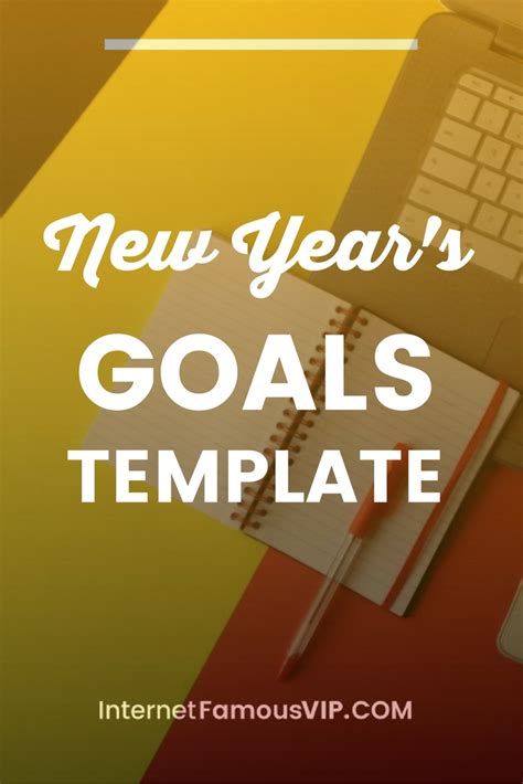 new year s goals template internet famous vip