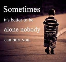 so sad and true sad quotes about and sad quotes by