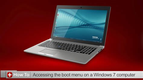 toshiba how to accessing the boot menu in windows 7