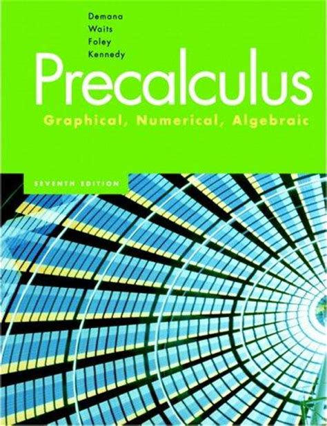 precalculus books precalculus graphical numerical by demana 9th edition