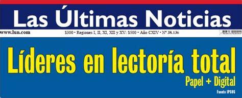 218 Ltimas Noticias De Entretengo Lun Diario Las Ultimas Noticias Las 218 Ltimas Noticias El Mercurio Media Center El