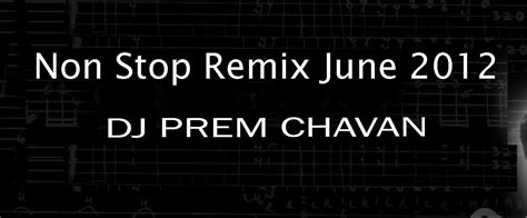 download mp3 dj remix non stop non stop bollywood remix songs 2012 tracklist