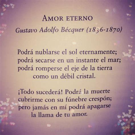 imagenes de poemas de amor eterno gustavo adolfo b 233 cquer amor eterno poems poes 237 a
