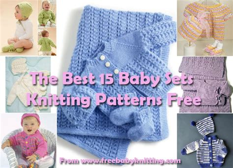 baby sets knitting patterns the best 15 baby sets knitting patterns free free baby