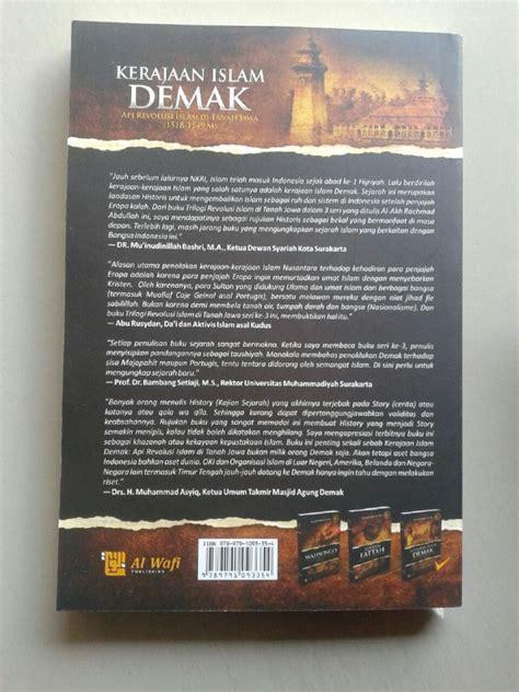 Doa Dzikir Yang Terangkat Ke Langit buku kerajaan islam demak api revolusi islam di tanah jawa
