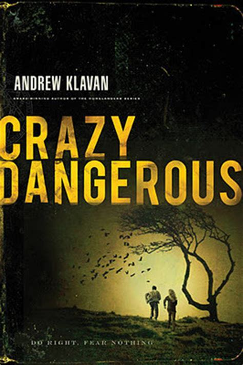 dangerous a novel books dangerous by andrew klavan reviews discussion