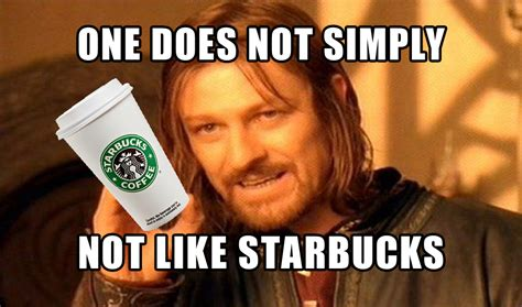 Starbucks Meme - 14 struggles only people who don t love starbucks understand
