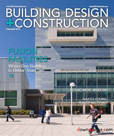 building design and construction building design construction magazine february 2012