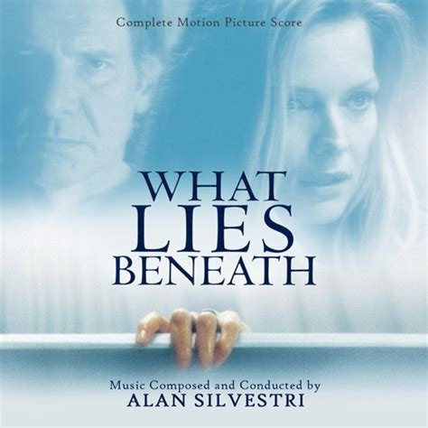 What Lies Beneath by Alan Silvestri Tsd Front Covers
