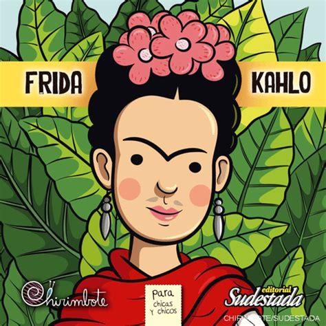 libro frida kahlo para nias anatarambana literatura infantil
