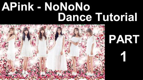 tutorial dance apink remember dance tutorial apink nonono mirrored part 1 youtube