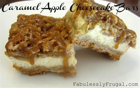 caramel apple cheesecake bars with streusel topping caramel apple cheesecake bars recipe fabulessly frugal