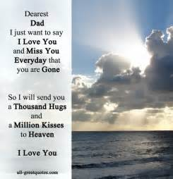 dearest dad i just want to say i love you and miss you