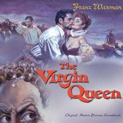 film with queen soundtrack film music site the virgin queen soundtrack franz