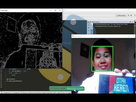 tutorial python bahasa indonesia membuat program face eye dan edge detector tutorial