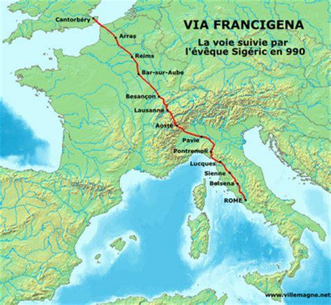 la via francigena 171 tous les chemins m 232 nent 224 rome