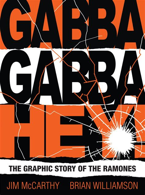 gabba gabba hey gabba gabba hey the graphic story of the ramones ebook by